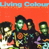 Time Is Now (feat. Vernon Reid, Muzz Skillings, Corey Glover & William Clhoun) [Recorded Live]