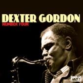 Dexter Gordon: Number Four