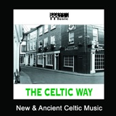 The Celtic Way, New & Ancient Celtic Music