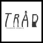 Thunder Vowels