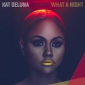 What a Night (feat. Jeremih) - Single