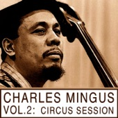 Classic Mingus, Vol. 2: Circus Session