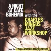 A Night At Cafe Bohemia / The Pithecanthropus Erectus Session