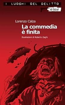 La commedia è finita (I luoghi del delitto) (Italian ...
