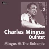 Mingus At the Bohemia (Original Album Plus Bonus Track)