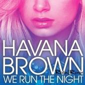 We Run the Night (Redial Remix) - Single