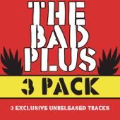 The Bad Plus 3 Pak - EP