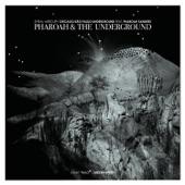 Pharoah & The Underground - Spiral Mercury (feat. Rob Mazurek, Guilherme Granado, Mauricio Takara, Mattew Lux & Chad Taylor)