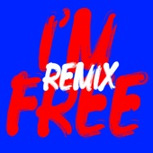 I'm Free (Remixes) - EP
