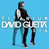Titanium (feat. Sia) - Single