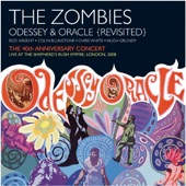 Odessey & Oracle - 40th Anniversary Concert (Live)