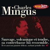 Les incontournables du jazz: Charles Mingus