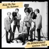 Keep an Eye On Summer: The Beach Boys Sessions 1964