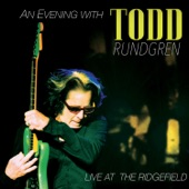 An Evening With Todd Rundgren: Live At the Ridgefield