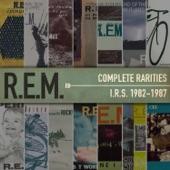 Complete Rarities - I.R.S. 1982-1987