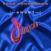 Todd Rundgren's Short Johnson - EP
