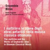 I Maftirîm e le opere degli ebrei sefarditi nella musica classica ottomana (The Maftirîm and the Works of Sephardic Jews in Ottoman Classical Music)