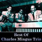 Best of Charles Mingus Trio