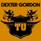 The Unforgettable Dexter Gordon