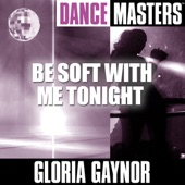 Dance Masters: Be Soft With Me Tonight