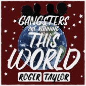 Gangsters Are Running This World - Single