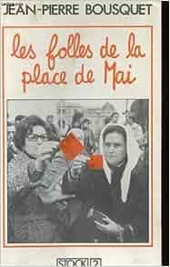 """Les """"folles"""" de la place de Mai (Stock 2) (French Edition ..."""