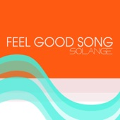 Feel Good Song - Single