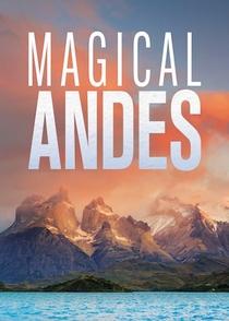 A Magia dos Andes - 15 de Outubro de 2019 | Filmow