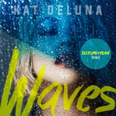 Waves (DJ FUMI★YEAH! Remix) - Single