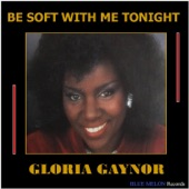 Be Soft with Me Tonight - Single
