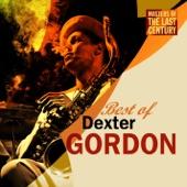 Masters of the Last Century: Best of Dexter Gordon