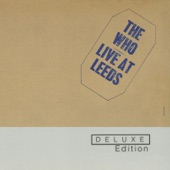 Live At Leeds (Deluxe Edition)