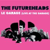 Le Garage (Live At the Garage) - Single