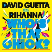 Who's That Chick? (Remixes) (feat. feat. Rihanna)