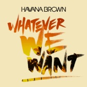 Whatever We Want - Single