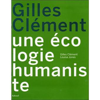 Une écologie humaniste - cartonné - Louisa Jones, Gilles ...