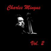 Charles Mingus, Vol. 2