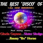 """The Best Disco of Gloria Gaynor, Sister Sledge and Jimmy """"Bo"""" Horne (All New Versions)"""