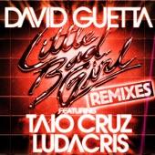 Little Bad Girl (feat. Taio Cruz & Ludacris) [Remixes] - EP