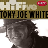 Rhino Hi-Five: Tony Joe White - EP