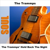 The Trammps' Hold Back the Night - EP