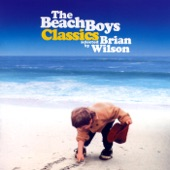 The Beach Boys Classics... Selected By Brian Wilson (Remastered)