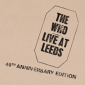 Live At Leeds (40th Anniversary Edition)