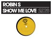 Show Me Love 2008