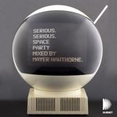 Serious Space Party (DJ Mix)