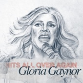 Gloria Gaynor- Hits All Over Again
