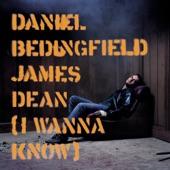 James Dean (I Wanna Know) - Single