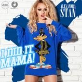 I Did It Mama (Radio Edit) - Single