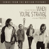 When You're Strange (Songs from the Motion Picture) [Deluxe Version]