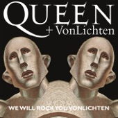 We Will Rock You VonLichten - Single